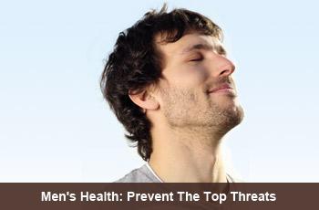 Men's Health: Prevent The Top Threats