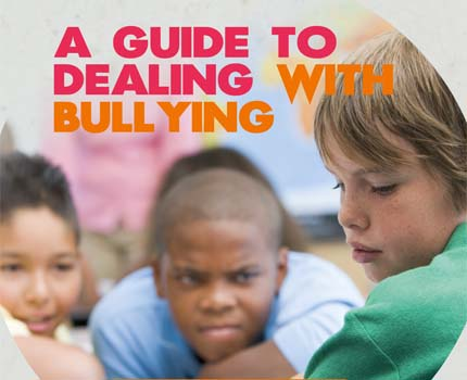 A Guide to Dealing with bullying