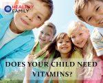 CHILD NEED VITAMINS