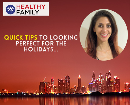 Quick Tips to Looking Perfect for the Holidays
