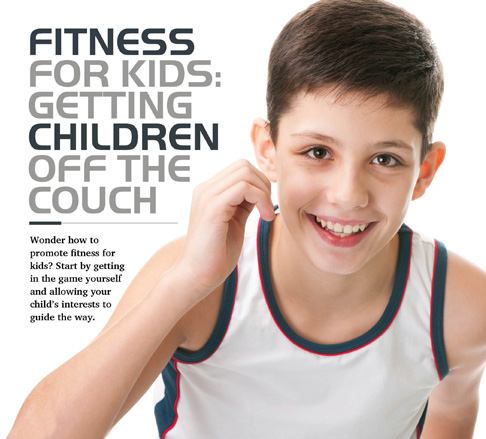 Fitness for kids: Getting children off the couch