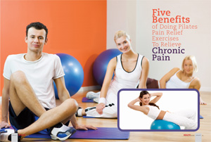 Five Benefits of Doing Pilates Pain Relief Exercises