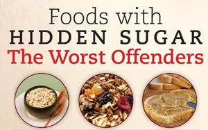 Foods with hidden sugar - The Worst Offenders