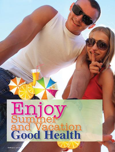 Enjoy Summer and Vacation Good Health
