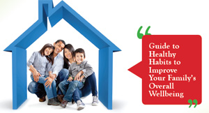 Healthy Habits for Your Family's Overall Wellbeing