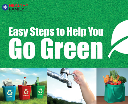 Easy steps to help you Go Green