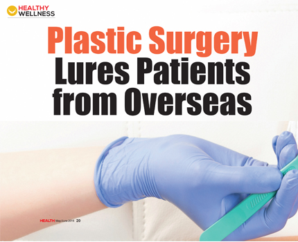 Plastic Surgery Lures Patients from Overseas