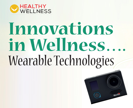 Innovations in Wellness…. Wearable Technologies