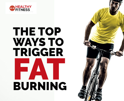 The Top Ways To Trigger Fat Burning