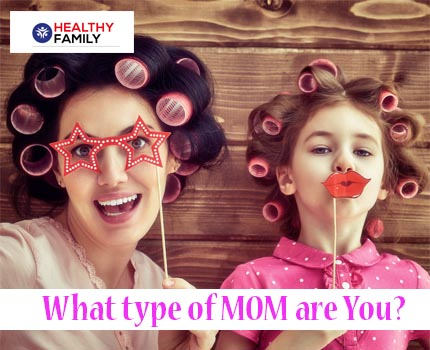 What type of Mom you are?