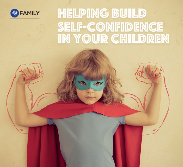 Helping Build Self-Confidence in Your Children