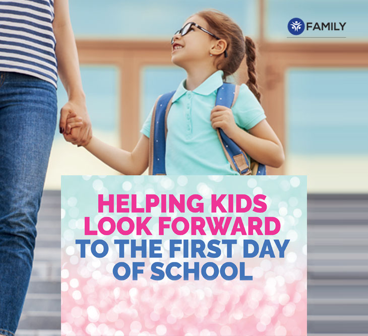 Helping kids look forward to the first day of school