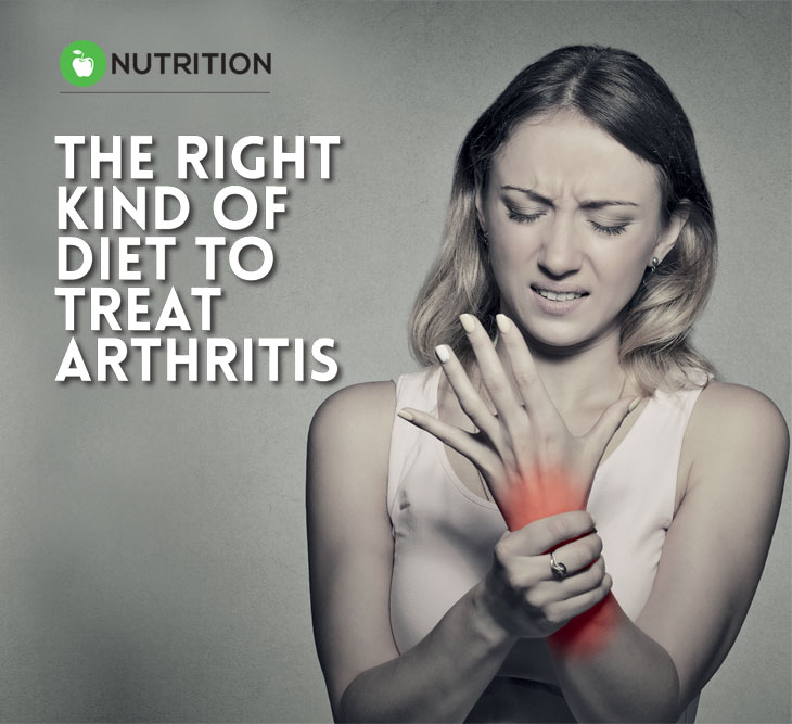 The right kind of diet to treat arthritis