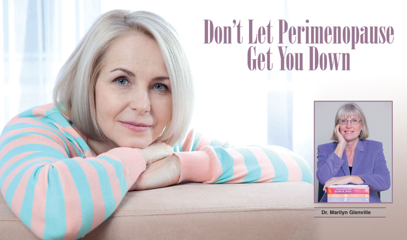 Don't Let Perimenopause Get You Down - Health Magazine