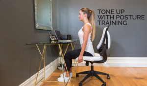 TONE UP WITH POSTURE TRAINING